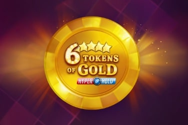 6 Tokens of Gold