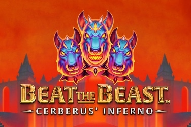 Beat the Beast Cerberus Inferno