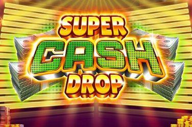 Super Cash Drop